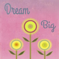 Dream Big Pink Fine Art Print