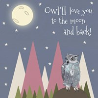 Owl'll Love You Fine Art Print