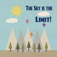 The Sky Is The Limit Fine Art Print