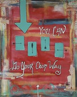 You can go your own way Fine Art Print
