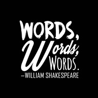 Words Words Words Shakespeare White Fine Art Print