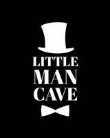 Little Man Cave Top Hat and Bow Tie - Black Fine Art Print