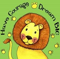 Have Courage Lion Framed Print