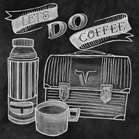 Let's Do Coffee Chalk Fine Art Print