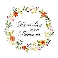 Families are Forever Fine Art Print