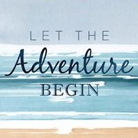 Let the Adventure Begin Fine Art Print