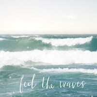 Feel the Waves Fine Art Print