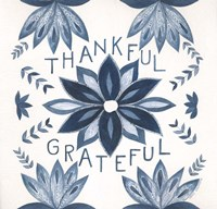Thankful, Grateful Fine Art Print