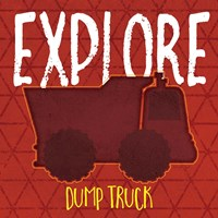 Dump Truck Explore Framed Print