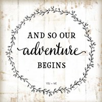 And So Our Adventure Begins Fine Art Print