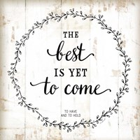 The Best is Yet to Come Fine Art Print