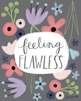 Feeling Flawless Fine Art Print