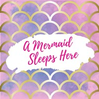 A Mermaid Sleeps Here Fine Art Print