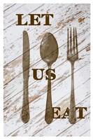Let Us Eat Fine Art Print