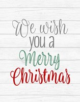 We Wish You a Merry Christmas Fine Art Print