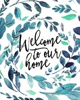 Welcome to Our Home - Blue Fine Art Print