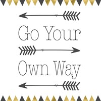 Go Your Own Way Square Fine Art Print