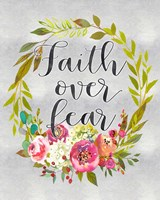 Faith Over Fear Fine Art Print