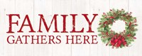 Home for the Holidays Family Gathers Here Wreath Sign Fine Art Print