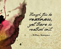 Though This Be Madness - Ink Splash Color Fine Art Print