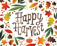 Harvest Time Happy Harvest Fine Art Print