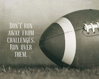 Don't Run Away From Challenges - Football Sepia Framed Print