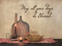 May All Your Days be Blessed Fine Art Print