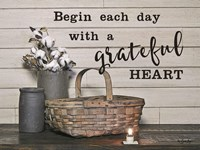 Begin Each Day with a Grateful Heart Fine Art Print