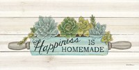 Happiness is Homemade Succulents Fine Art Print