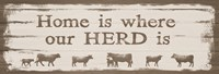 Home is Where Our Herd Is Fine Art Print