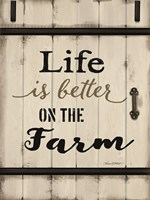 Life is Better on the Farm Fine Art Print