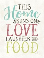 Love, Food and Laughter Fine Art Print