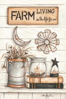 Farm Living is the Life for Me Fine Art Print