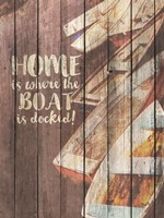 Home is Where the Boat is Docked Fine Art Print