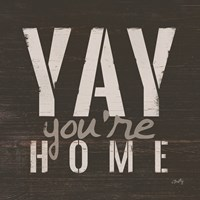 Yay You're Home Fine Art Print