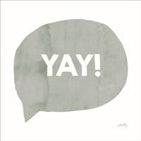 Yay! Fine Art Print
