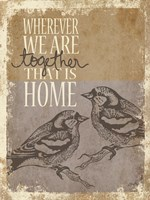 Together is Home Fine Art Print