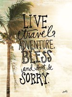 Live, Travel, Adventure Fine Art Print