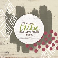 Find Your Tribe Fine Art Print