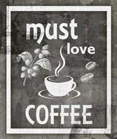 Farm Sign Must Love Coffee Fine Art Print