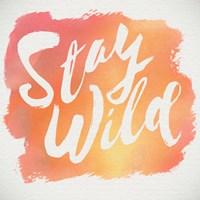 Stay Wild Framed Print
