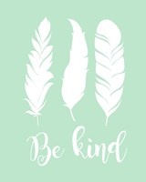 Be Kind Framed Print