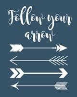 Follow Your Arrow Framed Print