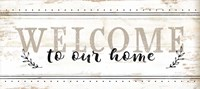 Welcome to Our Home Framed Print