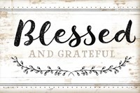 Blessed and Grateful Framed Print