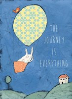 The Journey is Everything Fine Art Print
