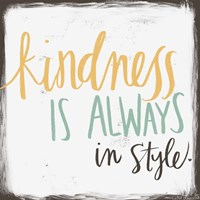 Kindness is Always in Style Fine Art Print