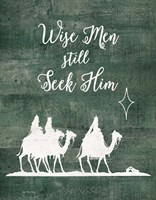 Wise Men Still Seek Him Fine Art Print