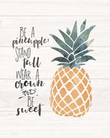 Be a Pineapple Fine Art Print