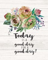 Today is a Good Day Fine Art Print